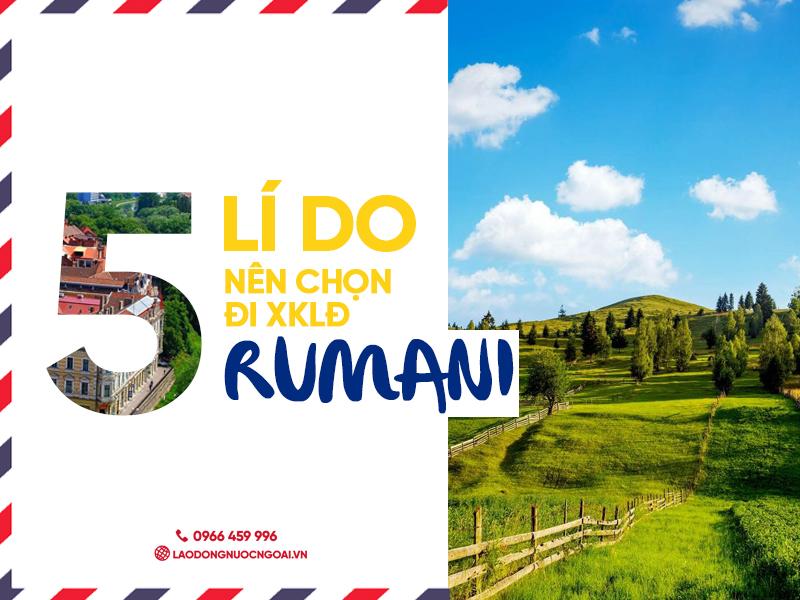 5 lý do nên chọn đi xklđ Rumani